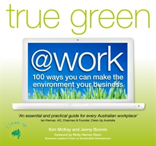 Cover shot of the book 'True Green @ Work